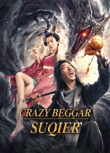Crazy Beggar SuQiEr  ยาจกซู หมัดเมาสะท้านฟ้า