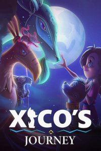 Xico's Journey  ฮีโกผจญภัย