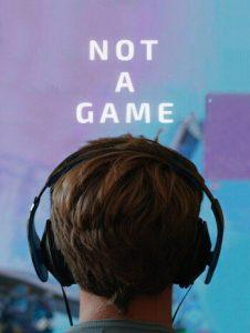 Not a Game  เกมนี้ไม่ใช่เล่นๆ